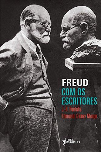 Freud com Os Escritores (Em Portuguese do Brasil) [Jan 01, 2013] Edm.