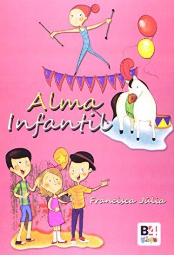 9788565358408: Alma Infantil