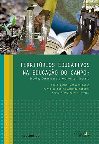 9788565381345: Territórios Educativos na Educação do Campo. Escola Comunidade e Movimentos Sociais (Em Portuguese do Brasil)