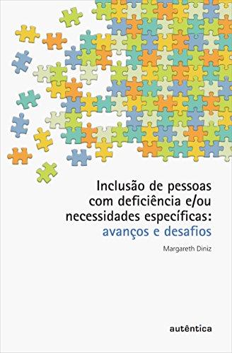 9788565381536: Inclusão de Pessoas com Deficiência e ou Necessidades Especificas. Avanços e Desafios (Em Portuguese do Brasil)