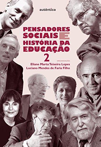 9788565381611: Pensadores Sociais E Historia Da Educação - Volume 2 (Em Portuguese do Brasil)