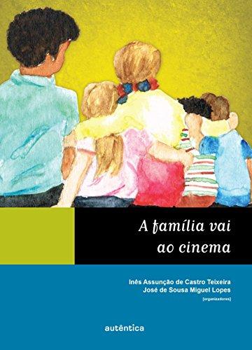 9788565381642: A Família Vai ao Cinema (Em Portuguese do Brasil)