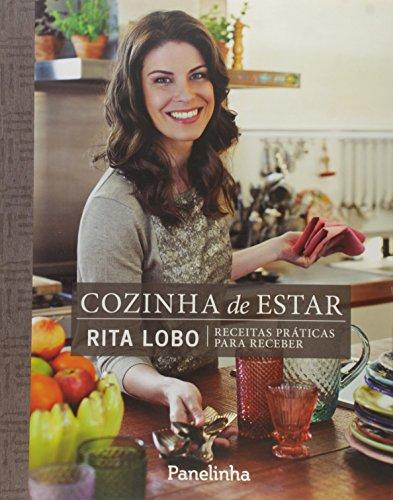 9788565530156: Cozinha de Estar: Receitas Praticas Para Receber (Em Portugues do Brasil)