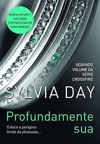 9788565530194: Profundamente Sua (Col. : Trilogia Crossfire) (Em Portugues do Brasil)