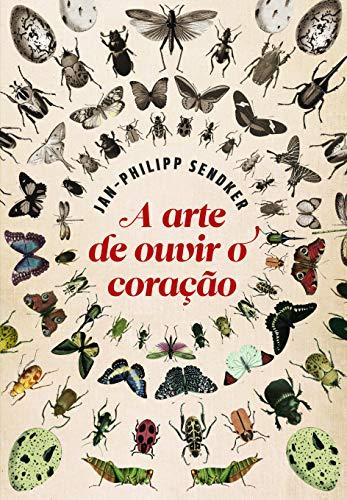 9788565530279: A Arte de Ouvir O Coração (Em Portuguese do Brasil)