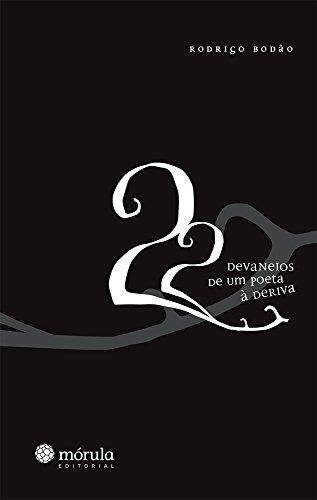 9788565679060: 22 Devaneios de Um Poeta à Deriva (Em Portuguese do Brasil)