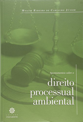 9788565704564: Apontamentos Sobre o Direito Processual Ambiental