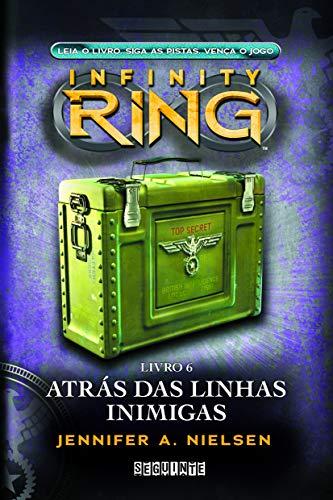 9788565765589: Infinity Ring : Livro 6: Atras das Linhas Inimigas (Em Portugues do Brasil)