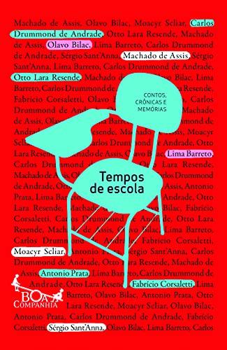 9788565771139: Tempos de Escola (Em Portuguese do Brasil)