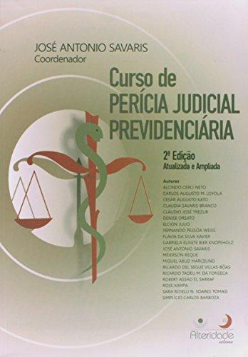 9788565782050: Curso de Per'cia Judicial Previdenciaria
