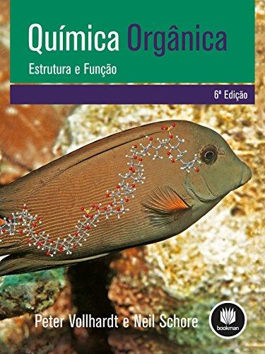 9788565837033: Química Orgânica. Estrutura e Função (Em Portuguese do Brasil)