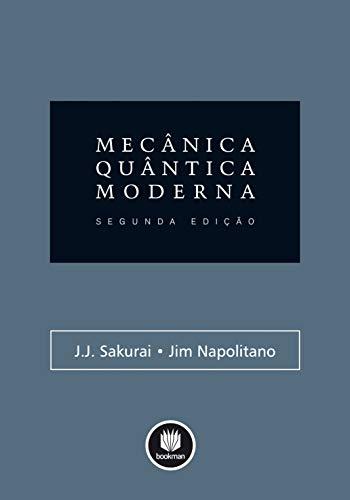 9788565837095: Mecânica Quântica Moderna (Em Portuguese do Brasil)