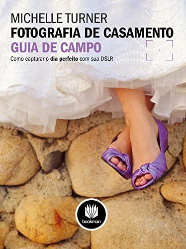 9788565837118: Fotografia De Casamento. Guia De Campo (Em Portuguese do Brasil)