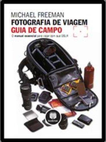 9788565837200: Fotografia De Viagem. Guia De Campo (Em Portuguese do Brasil)
