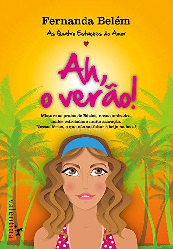 9788565859189: Ah, O Verao! (Em Portugues do Brasil)