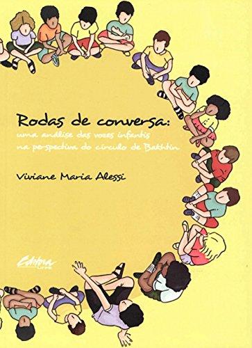 9788565888370: Rodas de Conversa: Uma Analise das Vozes Infantis na Perspectiva do Circulo de Bakhtin