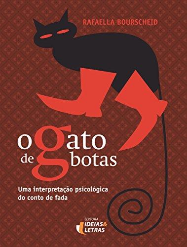 9788565893671: Gato de Botas, O: Uma Interpretacao Psicologica do Conto de Fada