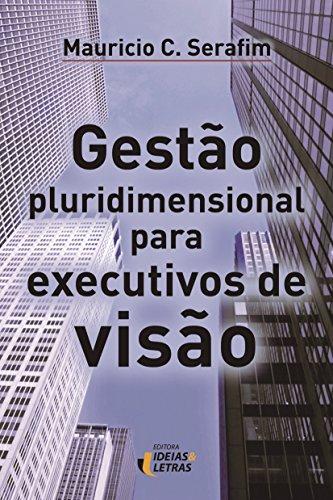 9788565893749: Gestão Pluridimensional Para Executivos de Missão