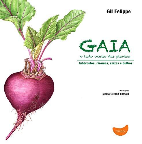 9788565908023: Gaia, o Lado Oculto das Plantas