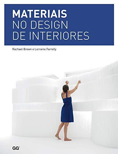 9788565985444: Materiais no Design de Interiores (Em Portuguese do Brasil)