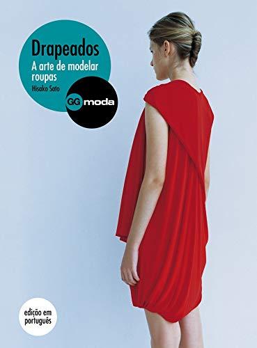 9788565985468: Drapeados. A arte de modelar roupas