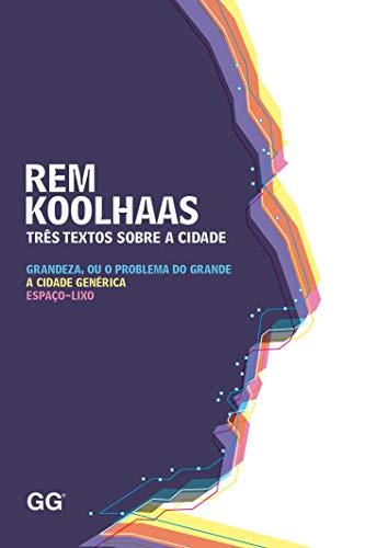 9788565985543: Três Textos Sobre a Cidade (Em Portuguese do Brasil)