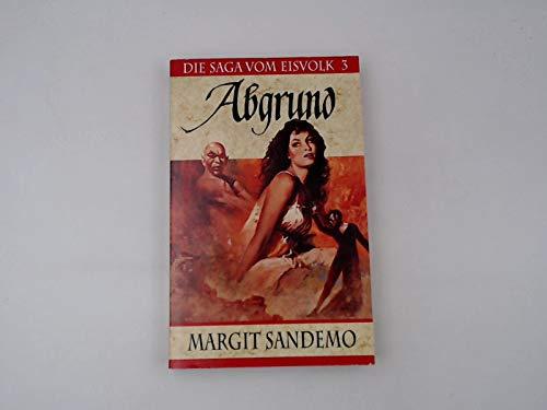 Abgrund - Die Saga vom Eisvolk 3: Margit Sandemo
