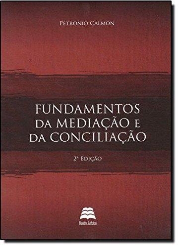 9788566025231: Fundamentos da Mediacao e da Conciliacao