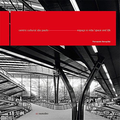 9788566275001: Centro Cultural São Paulo: Espaço e Vida / Space and Life (Bilingual Edition)