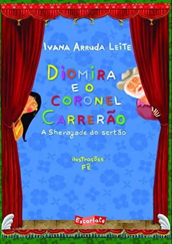 9788566357264: Diomira e o Coronel Carrerão. A Sherazade do Sertão (Em Portuguese do Brasil)