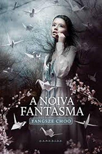 9788566636277: A Noiva Fantasma (Em Portuguese do Brasil)