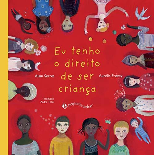 9788566642230: Eu Tenho o Direito de Ser Criança (Em Portuguese do Brasil)