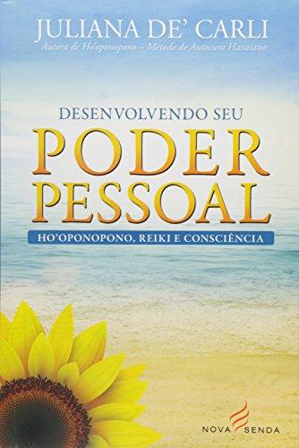 9788566819083: Desenvolvendo Seu Poder Pessoal: Ho Oponopono, Reiki e Consciencia
