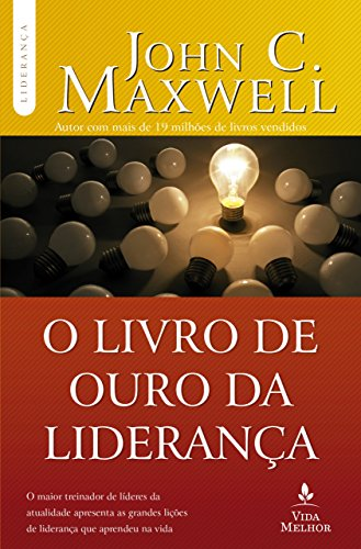 9788566997330: O Livro de Ouro da Liderança (Em Portuguese do Brasil)