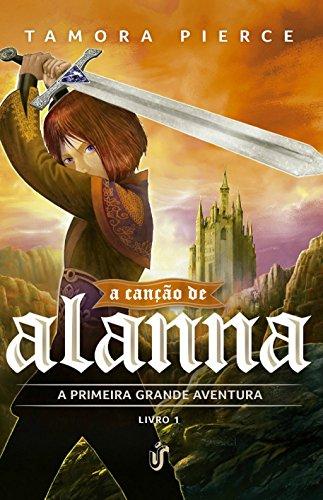 9788567028637: A Canção de Alanna. A Primeira Aventura - Volume 1 (Em Portuguese do Brasil)