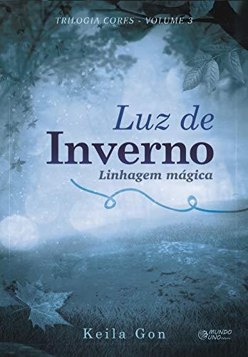 9788567218038: Luz de Inverno - Vol.3 - Trilogia Cores