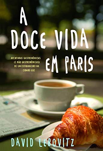 9788567362076: Doce Vida Em Paris (Em Portugues do Brasil)