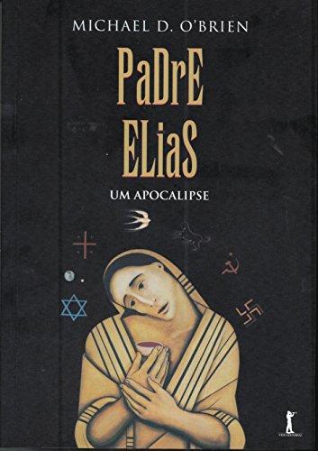 9788567394411: Padre Elias. Um Apocalipse (Em Portuguese do Brasil)