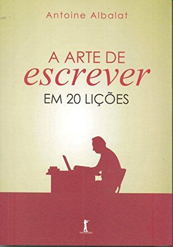 9788567394497: A Arte de Escrever em 20 Lições (Em Portuguese do Brasil)
