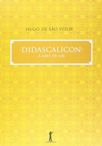 9788567394527: Didascalicon. A Arte de Ler (Em Portuguese do Brasil)
