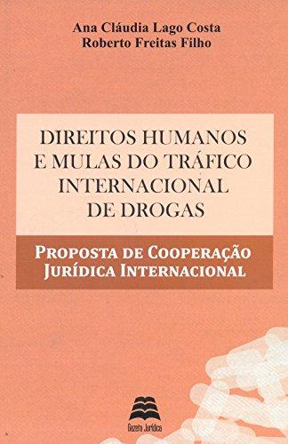 9788567426136: Direitos Humanos e Mulas do Trafico Internacional de Drogas: Proposta de Cooperacao Juridica Internacional