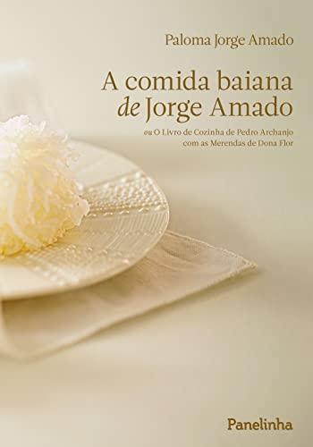 9788567431031: A Comida Baiana de Jorge Amado (Em Portuguese do Brasil)