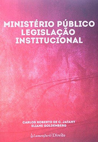 9788567595122: Ministerio Publico: Legislacao Institucional