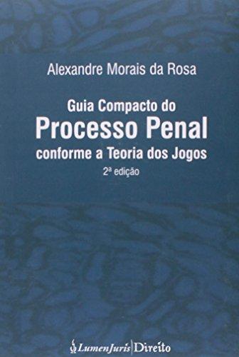 9788567595313: Guia Compacto do Processo Penal Conforme a Teoria dos Jogos