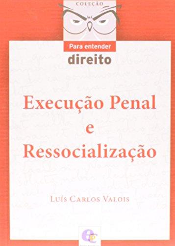 9788567776385: Execucao Penal e Ressocializacao