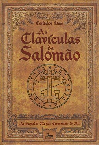 9788567855400: As Clavículas de Salomão. As Sagradas Magias Cerimoniais do Rei (Em Portuguese do Brasil)