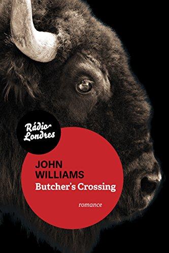 9788567861111: Butcher's Crossing (Em Portuguese do Brasil)