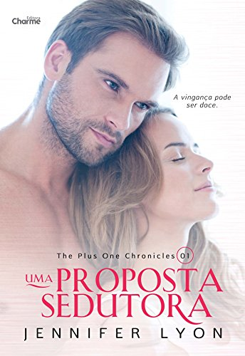 9788568056059: Proposta Sedutora, Uma - Vol.1 - Serie The Plus One Chronicles