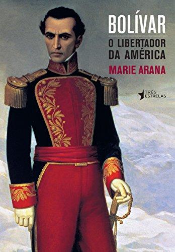 9788568493151: Bolivar: O Libertador da America (Em Portugues do Brasil)