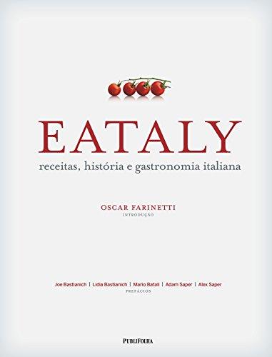 9788568684412: Eataly. Receitas, História e Gastronomia Italiana (Em Portuguese do Brasil)